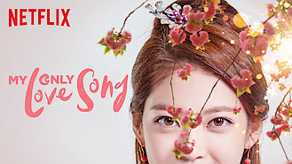 My Only Love Song (2017) on Netflix in Israel